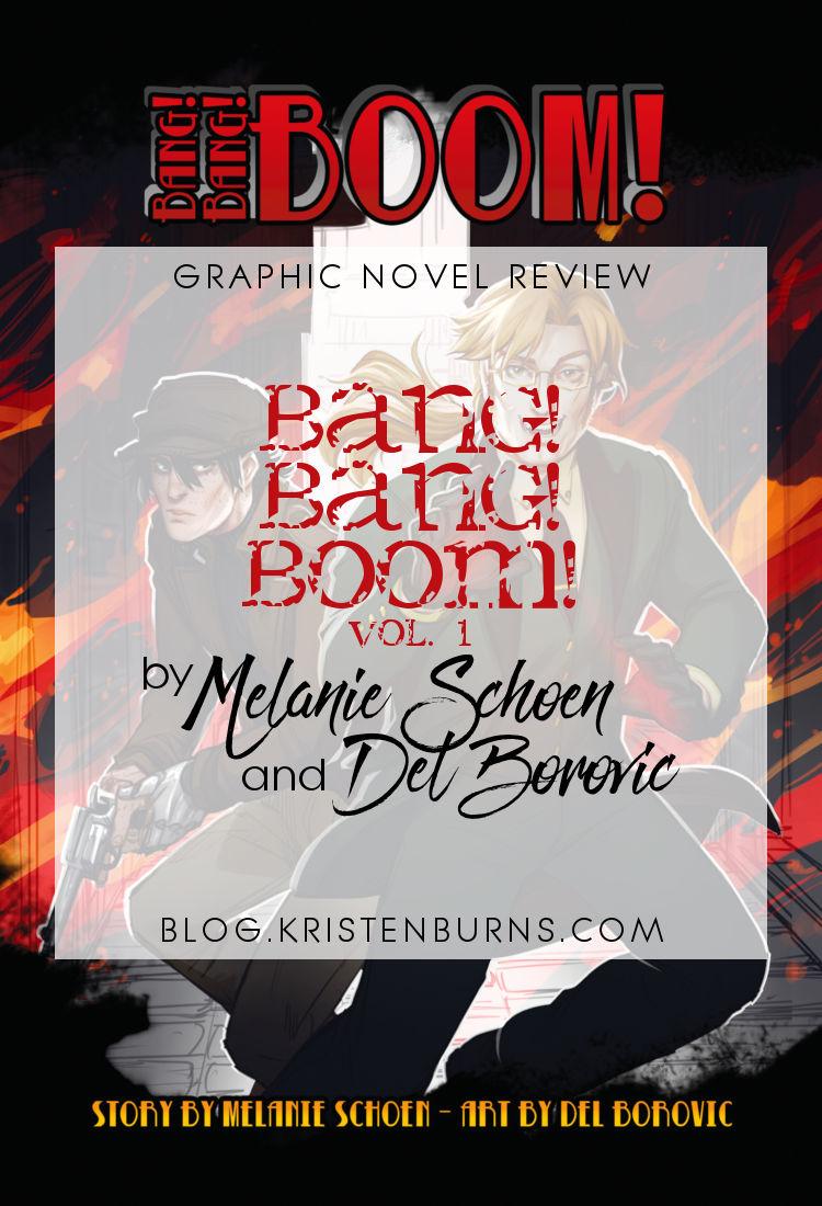 Graphic Novel Review: Bang! Bang! Boom! Vol. 1 by Melanie Schoen & Del Borovic | reading, books, webcomics, urban fantasy, m/m, lgbt+
