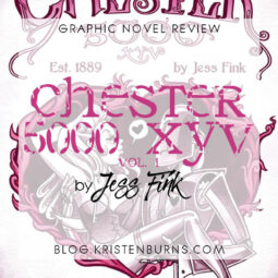 Graphic Novel Review: Chester 5000 XYV Vol. 1 by Jess Fink