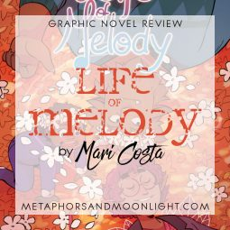 Graphic Novel Review: Life of Melody by Mari Costa