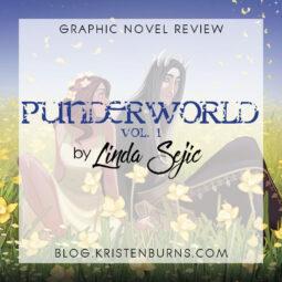 Graphic Novel Review: Punderworld Vol. 1 by Linda Sejic