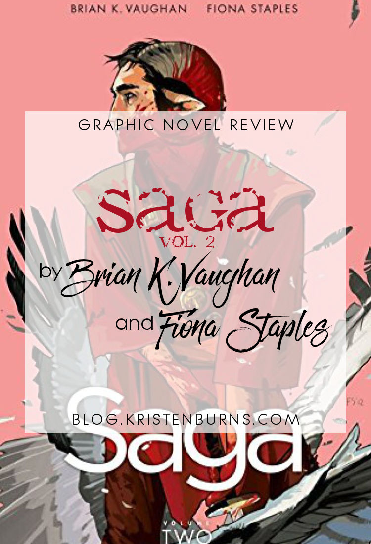 Graphic Novel Review: Saga Vol. 2 by Brian K. Vaughan   reading, graphic novel reviews, fantasy, science fiction