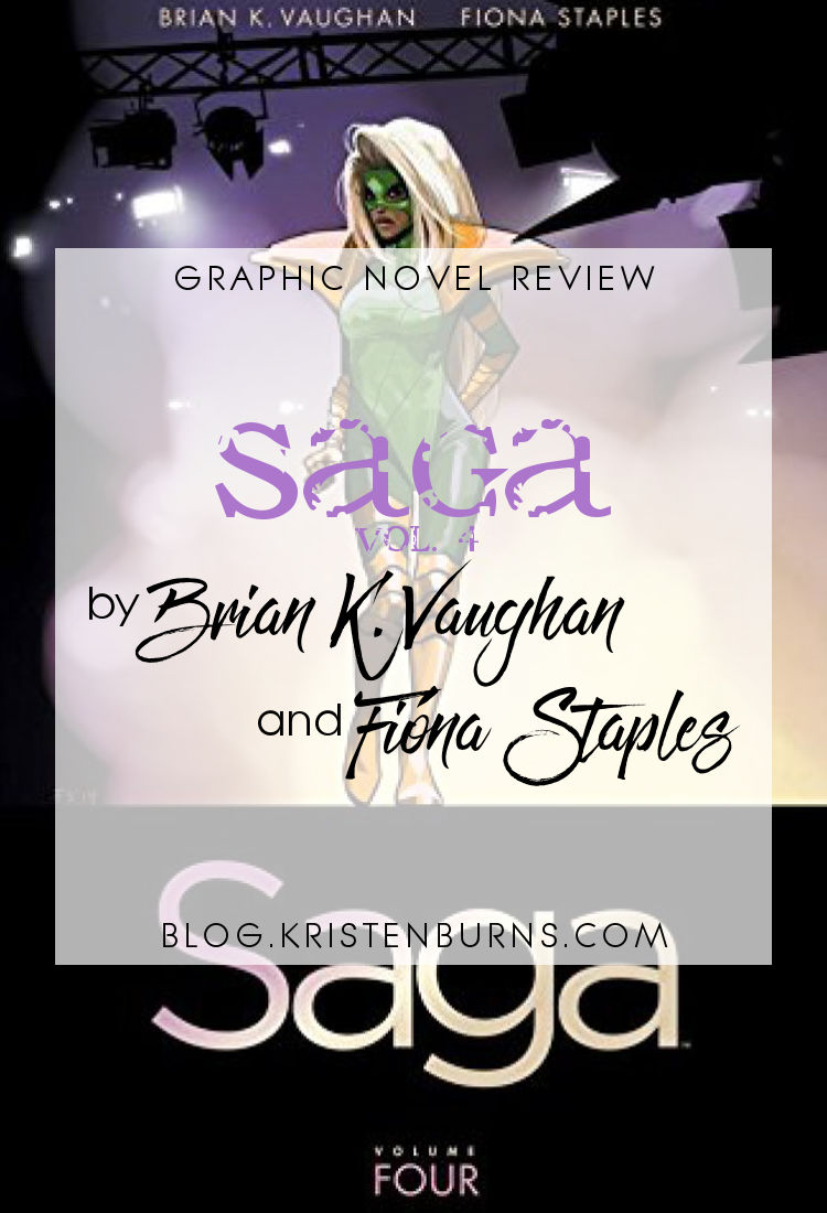 Graphic Novel Review: Saga Vol. 4 by Brian K. Vaughan | reading, graphic novel reviews, fantasy, science fiction