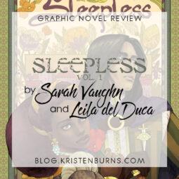 Graphic Novel Review: Sleepless Vol. 1 by Sarah Vaughn & Leila del Duca