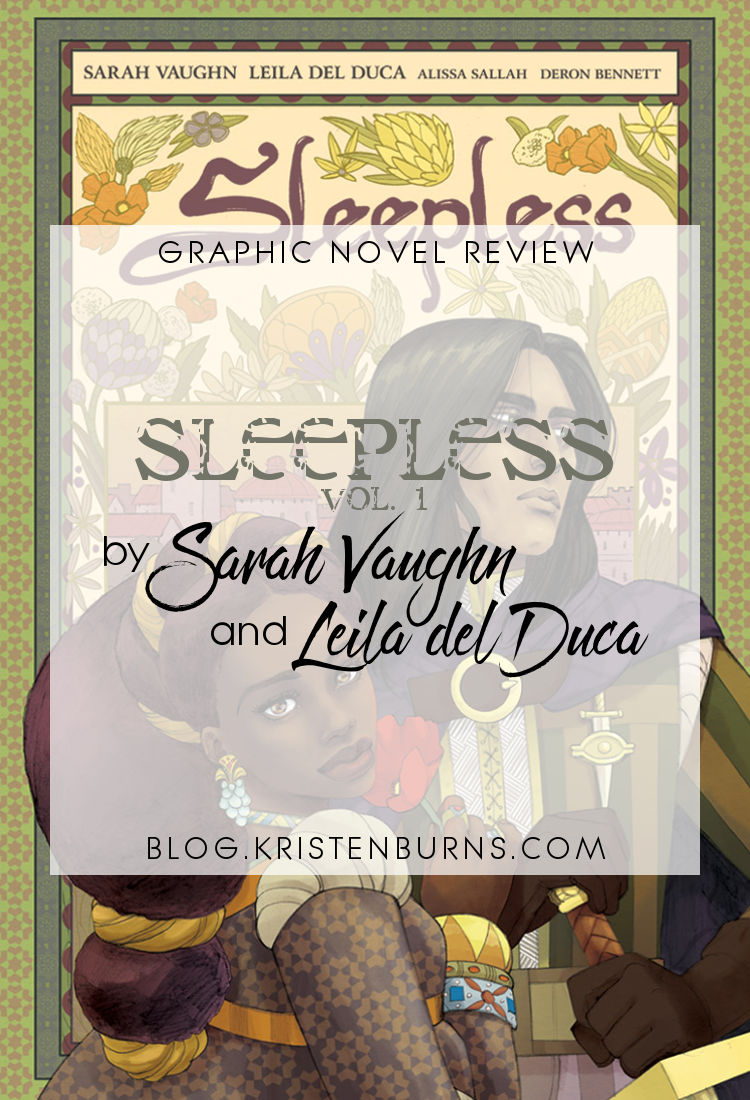 Graphic Novel Review: Sleepless Vol. 1 by Sarah Vaughn & Leila del Duca | reading, books, graphic novel reviews, high fantasy, poc