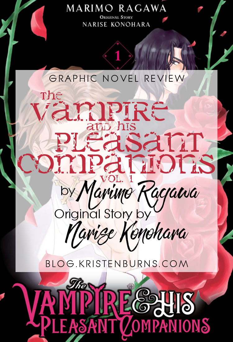 Graphic Novel Review: The Vampire and His Pleasant Companions Vol. 1 by Marimo Ragawa (Original Story by Narise Konohara)