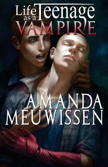 Book Review: Life as a Teenage Vampire by Amanda Meuwissen | reading, books, book reviews, fantasy, urban fantasy, young adult, lgbt, vampires, prosthetic