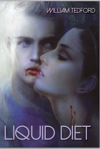Liquid Diet by William Tedford | reading, books, book covers, cover love, vampires