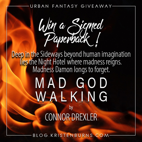 Win a signed paperback of the new urban fantasy book Mad God Walking by Connor Drexler! #giveaway