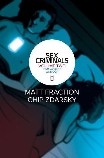 Graphic Novel Review: Sex Criminals Vol. 2 by Matt Fraction & Chip Zdarsky   reading, books, book reviews, graphic novels, fantasy, paranormal/urban fantasy, mental illness