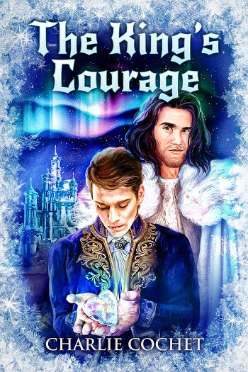 Mini Review: The King's Courage (North Pole City Tales Book 6) by Charlie Cochet | reading, books, book review, fantasy, christmas, lgbt