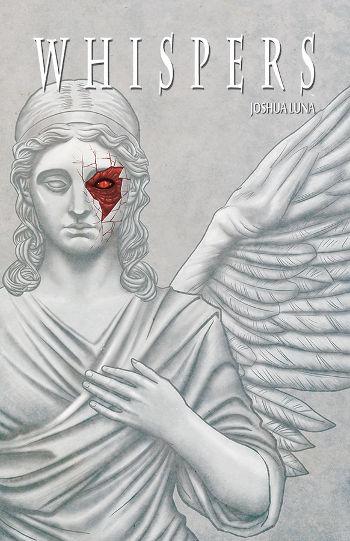 Graphic Novel Review: Whispers Vol. 1 by Joshua Luna   reading, books, book reviews, graphic novels, fantasy, paranormal/urban fantasy, mental illness, OCD