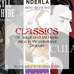 Mini Reviews: Classics – Dr. Jekyll and Mr. Hyde, Alice in Wonderland, Dracula