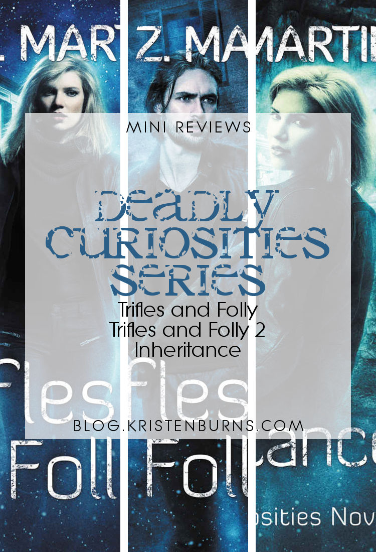 Mini Reviews: Deadly Curiosities Series - Trifles and Folly 1 & 2, Inheritance