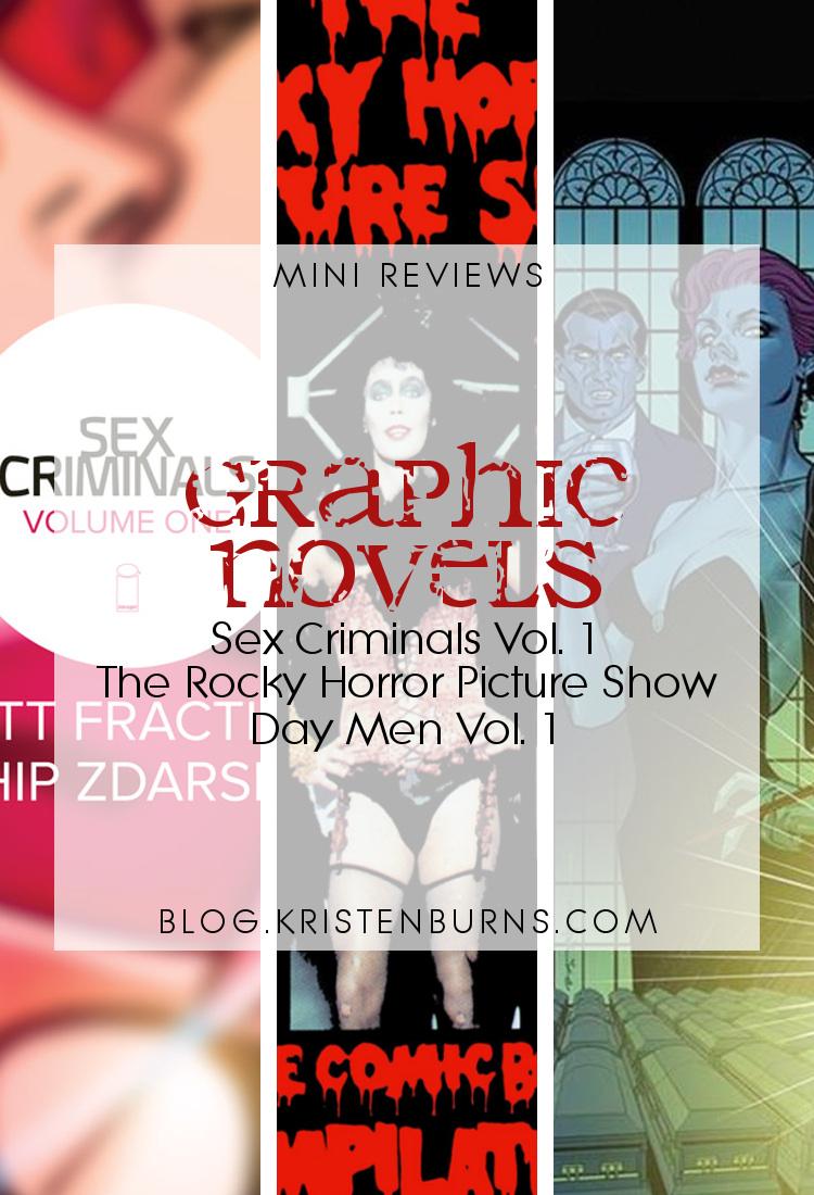 Mini Reviews: Graphic Novels - Sex Criminals Vol. 1, The Rocky Horror Picture Show, Day Men Vol. 1 | reading, books, book reviews, graphic novel, fantasy, urban fantasy, vampires