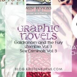 Mini Reviews: Graphic Novels – Galdranorn and the Fury, iZombie Vol. 3, Sex Criminals Vol. 3