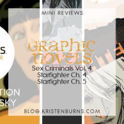 Mini Reviews: Graphic Novels – Sex Criminals Vol. 4, Starfighter Ch. 4, Starfighter Ch. 5