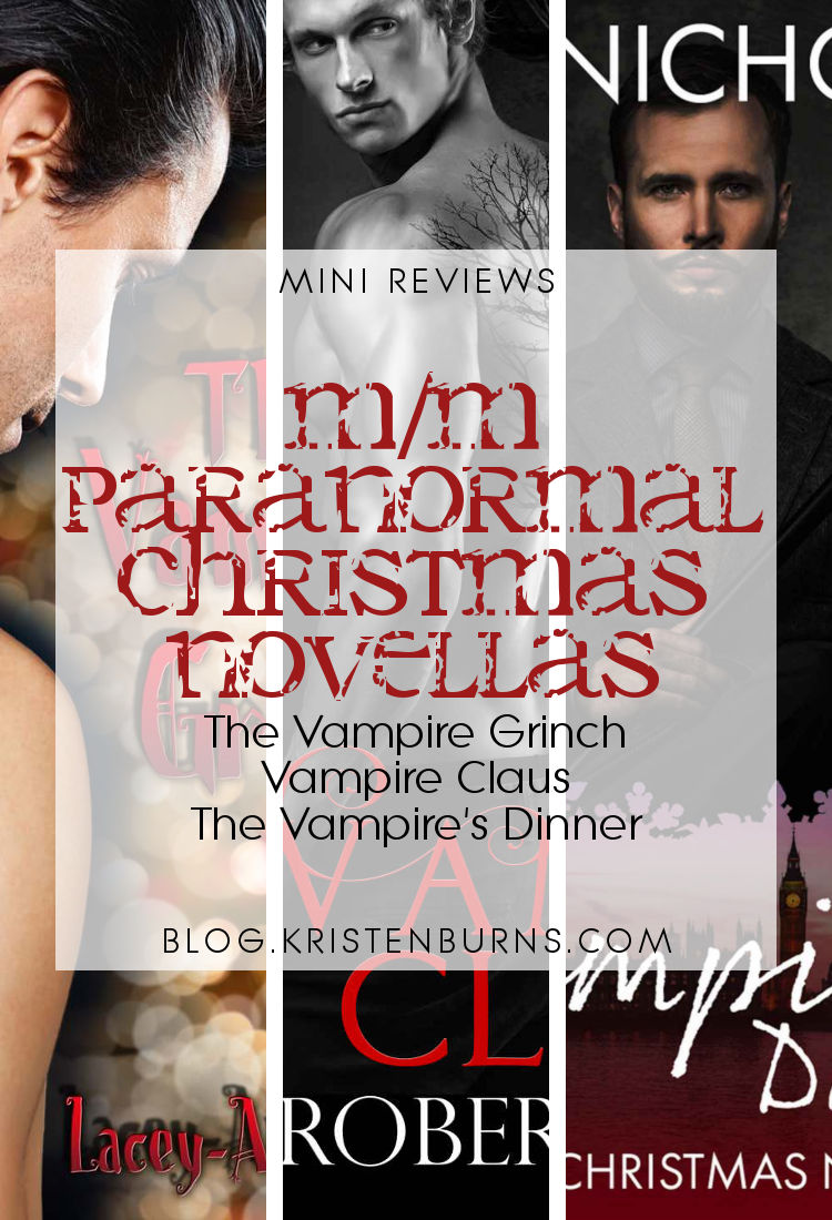 Mini Reviews: M/M Paranormal Christmas Novellas - The Vampire Grinch, Vampire Claus, The Vampire's Dinner