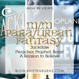Mini Reviews: M/M Paranormal/Urban Fantasy – Jackdaw, Preacher Prophet Beast, A Reason to Believe