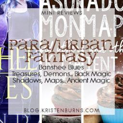 Mini Reviews: Paranormal/Urban Fantasy – Banshee Blues, Treasures … Black Magic, Shadows … Ancient Magic