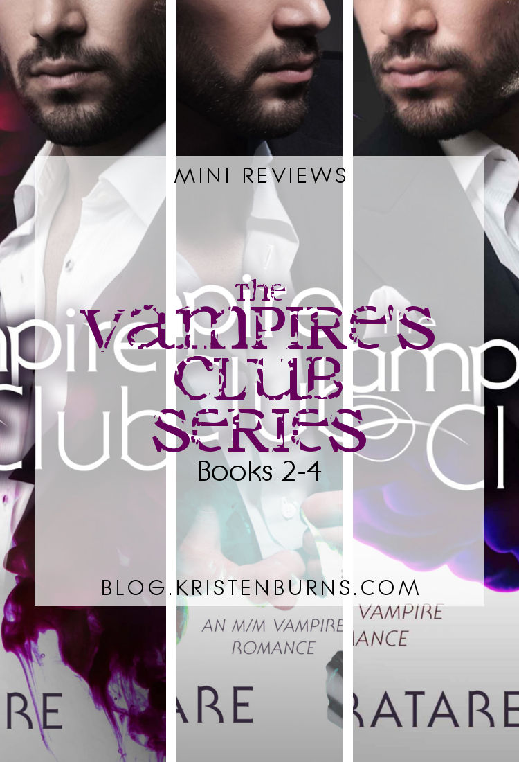 Mini Reviews: The Vampire's Club Series - Books 2-4