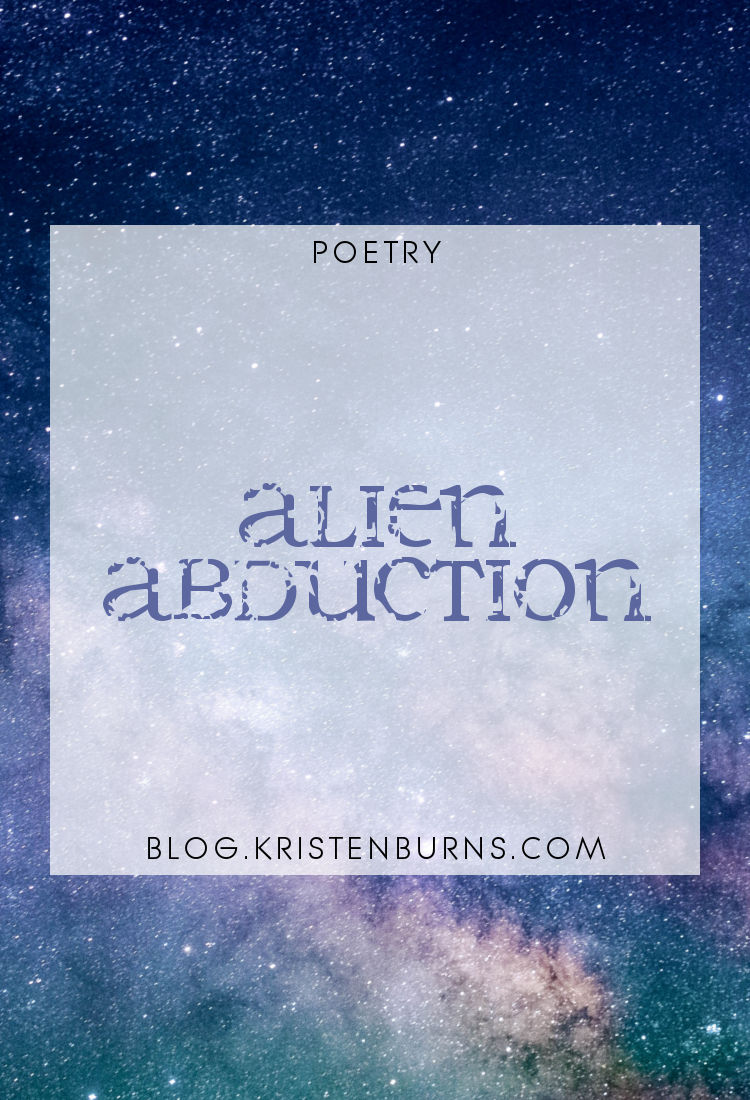 Poetry: Alien Abduction