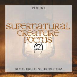 Poetry: Supernatural Creature Poems (2)