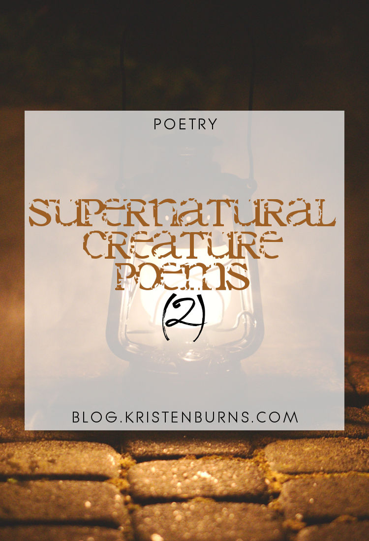 Poetry: Supernatural Creature Poems (2)
