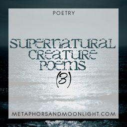 Poetry: Supernatural Creature Poems (3)
