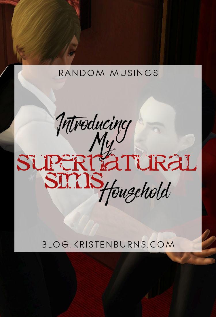 Random Musings: Introducing My Supernatural Sims Household | The Sims 3, supernatural