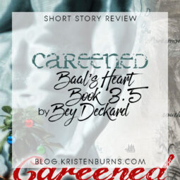 Short Story Review: Careened (Baal's Heart Book 3.5) by Bey Deckard [Audiobook]