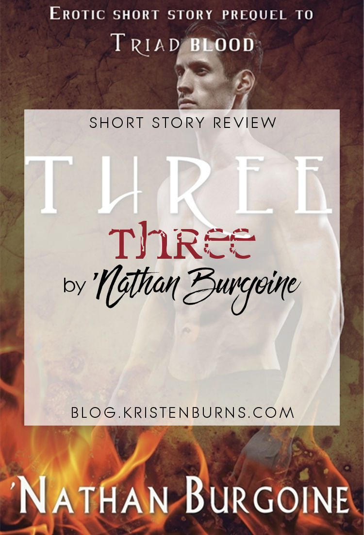 Short Story Review: Three by 'Nathan Burgoine | reading, short story reviews, fantasy, paranormal/urban fantay, lgbt, erotica