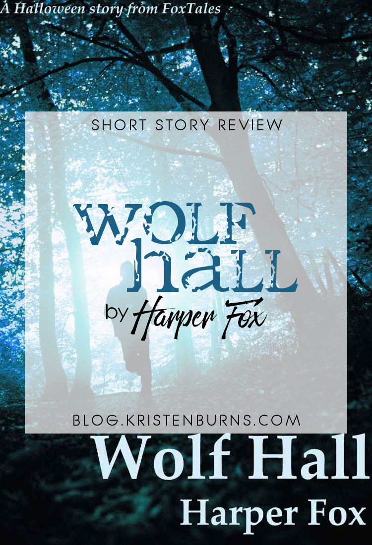 Short Story Review: Wolf Hall by Harper Fox