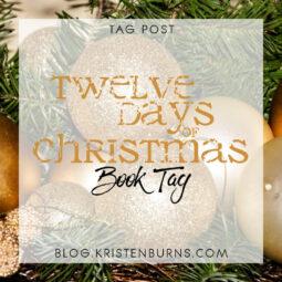 Bookish Tag Post: Twelve Days of Christmas Book Tag