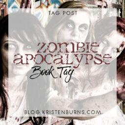 Bookish Tag Post: Zombie Apocalypse Book Tag