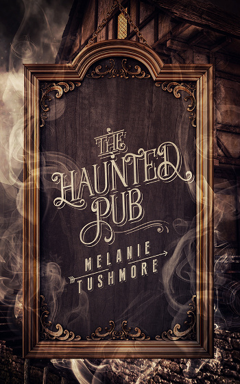 Book Review: The Haunted Pub by Melanie Tushmore   books, reading, book reviews, fantasy, urban fantasy, paranormal romance, lgbt, ghosts