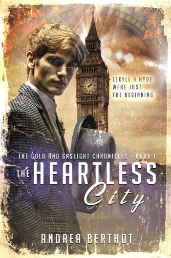 Book Review: The Heartless City (The Gold and Gaslight Chronicles Book 1) by Andrea Berthot | books, reading, book reviews, fantasy, historical fantasy, urban fantasy, paranormal romance, science fiction, young adult, Dr. Jekyll and Mr. Hyde retelling