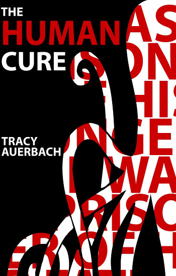 Book Review: The Human Cure by Tracy Auerbach   reading, books, book reviews, fantasy, paranormal romance, urban fantasy, vampires