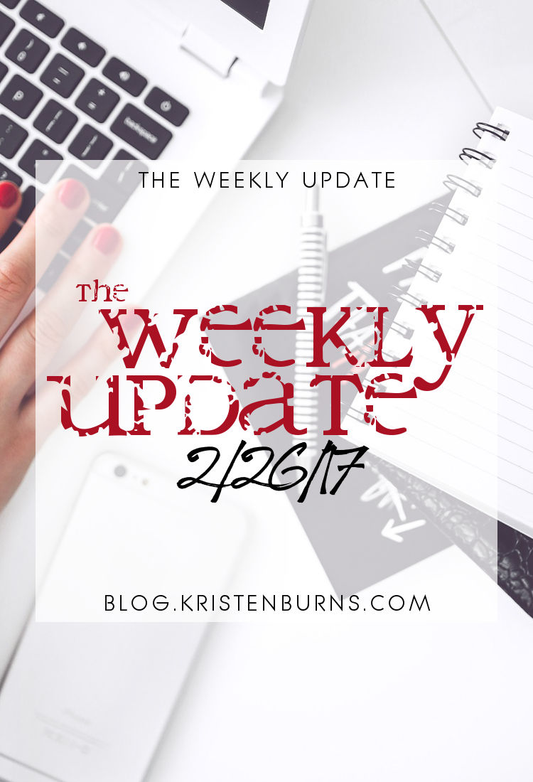 The Weekly Update: 2/26/17