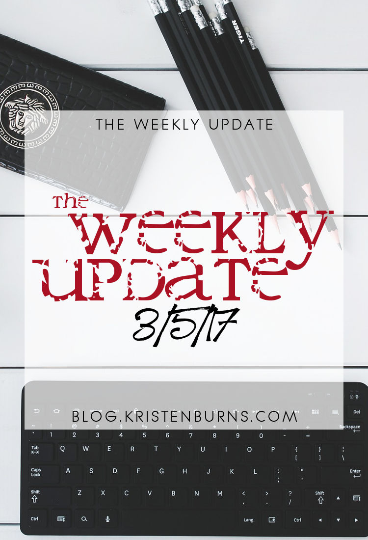 The Weekly Update: 3/5/17