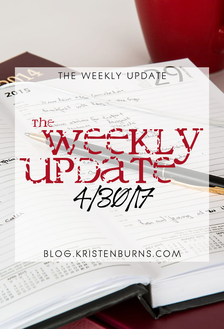 The Weekly Update: 4-30-17