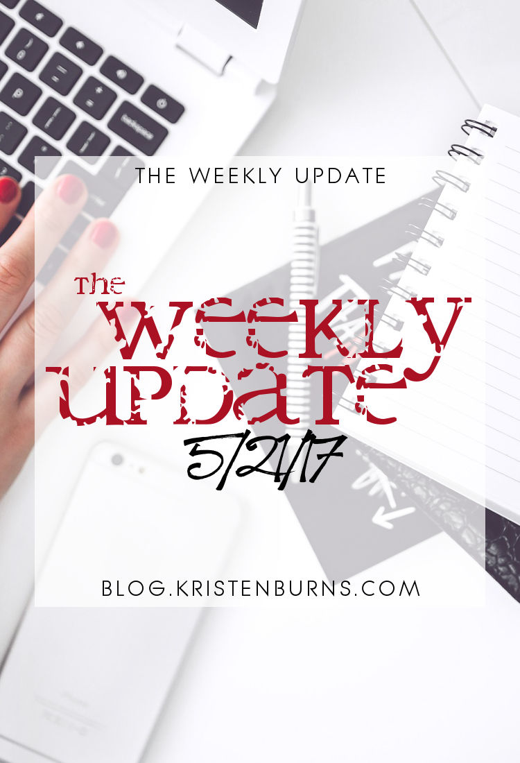 The Weekly Update: 5-21-17