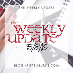 The Weekly Update: 5/8/16