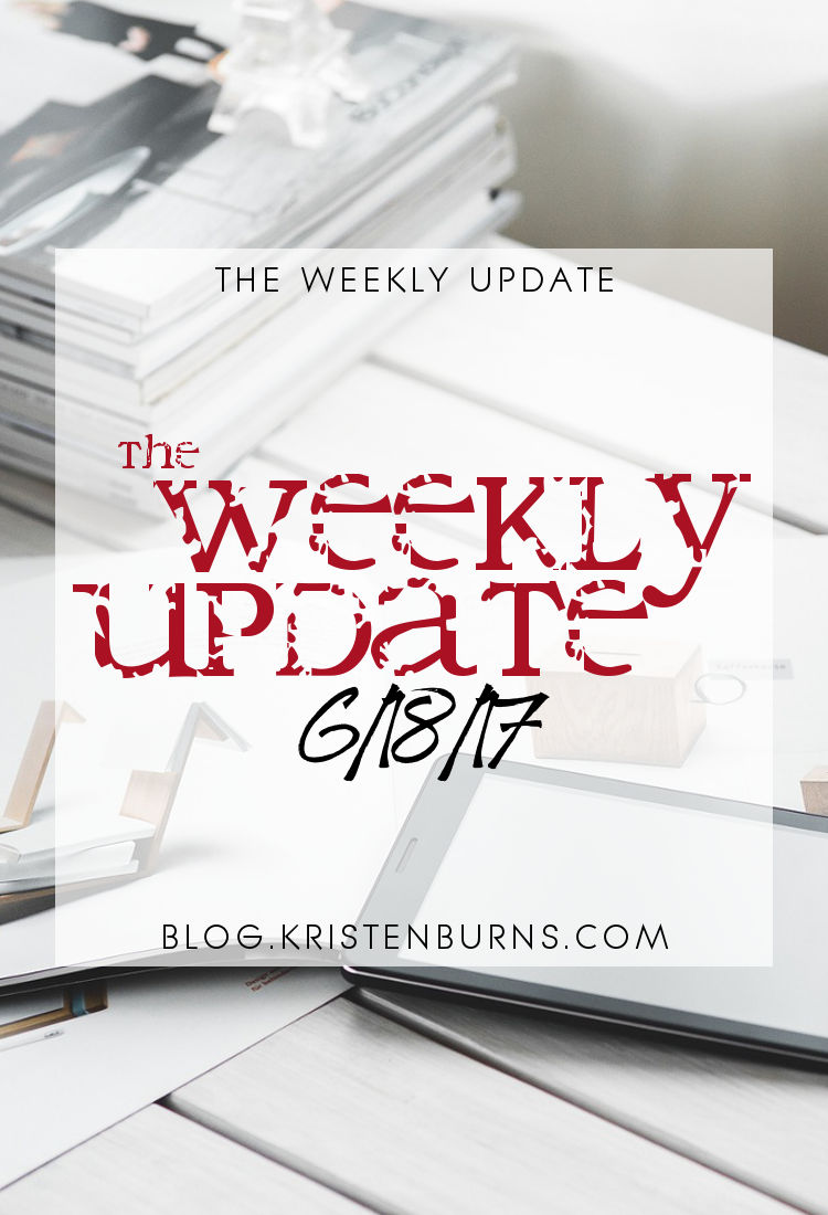 The Weekly Update: 6-18-17