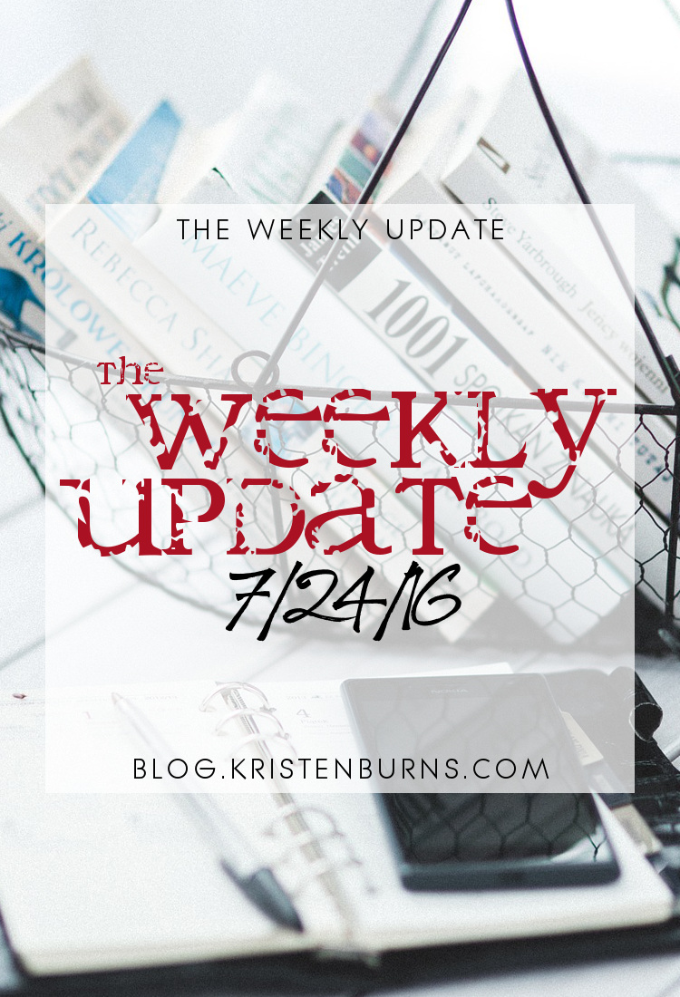 The Weekly Update: 7-24-16 | books, reading, blogging