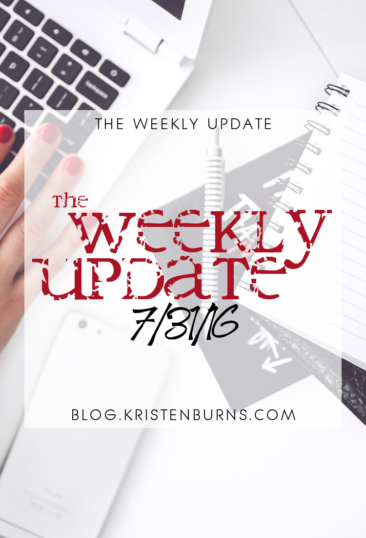 The Weekly Update: 7-31-16 | reading, books, blogging