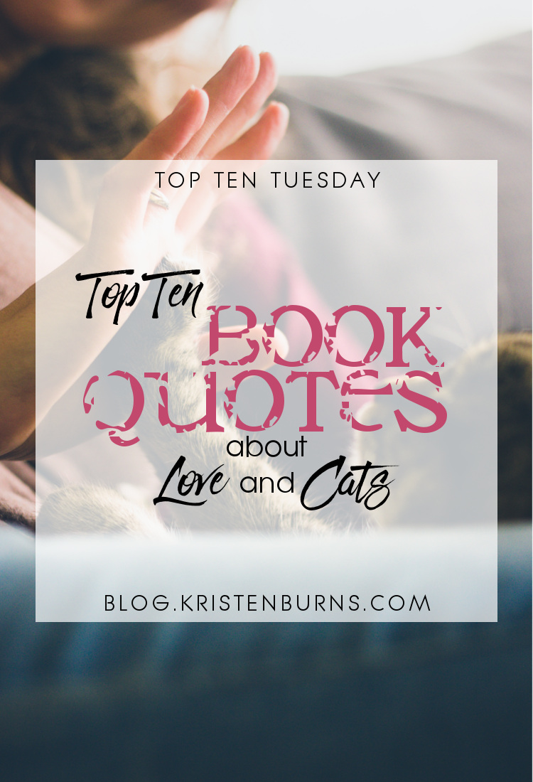 Top Ten Tuesday: Top Ten Book Quotes About Love and Cats   books, reading, humor, quotes