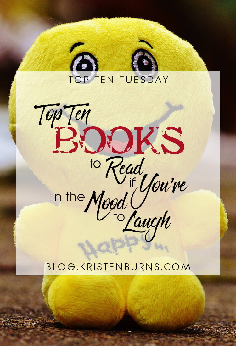 Top Ten Tuesday: Top Ten Books to Read If You're in the Mood to Laugh   books, reading, humor