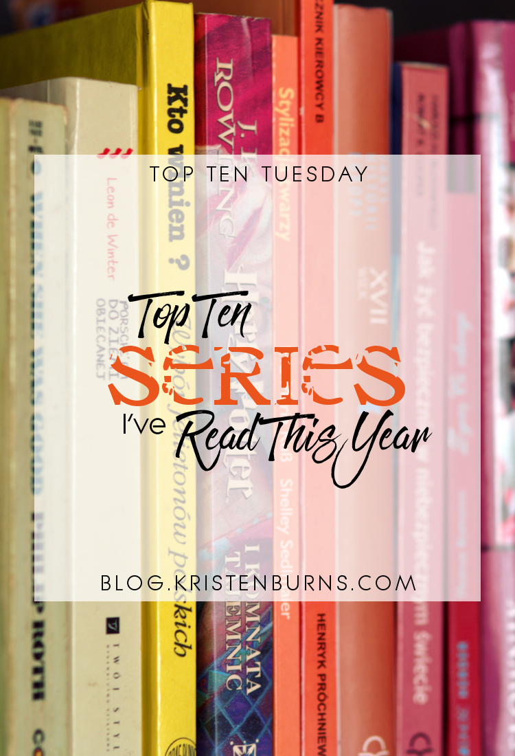 Top Ten Tuesday: Top Ten Series I've Read This Year | reading, books, fantasy, urban fantasy, paranormal romance, sci-fi, dystopian, post-apocalyptic, suspense, vampires, adult, YA