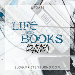 Update: Life and Books (2/11/18)
