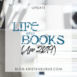 Update: Life and Books (Apr 2019)